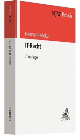 Abbildung von Redeker | IT-Recht | 7., neubearbeitete Auflage | 2020 | Band 55