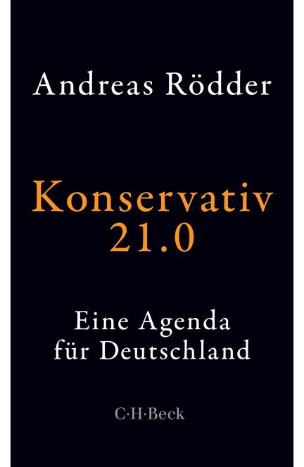 Cover: Andreas Rödder, Konservativ 21.0