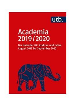 Abbildung von Academia 2019/2020 - Der Kalender für Studium und Lehre | 2019 | August 2019 bis September 2020