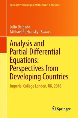 Abbildung von Delgado / Ruzhansky | Analysis and Partial Differential Equations: Perspectives from Developing Countries | 1. Auflage | 2019 | 275 | beck-shop.de