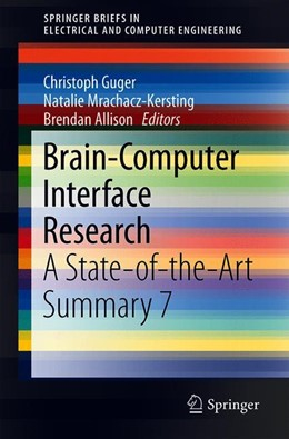 Abbildung von Guger / Mrachacz-Kersting | Brain-Computer Interface Research | 1. Auflage | 2019 | beck-shop.de