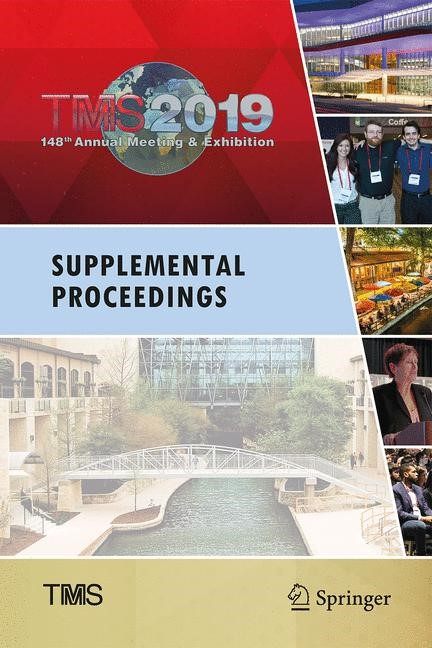 TMS 2019 148th Annual Meeting & Exhibition Supplemental Proceedings   & Materials Society   1st ed. 2019, 2018   Buch (Cover)