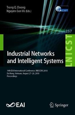 Abbildung von Duong / Vo | Industrial Networks and Intelligent Systems | 1. Auflage | 2019 | 257 | beck-shop.de