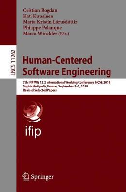 Abbildung von Bogdan / Kuusinen / Lárusdóttir / Palanque / Winckler   Human-Centered Software Engineering   1st ed. 2019   2018   7th IFIP WG 13.2 International...   11262