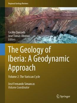 Abbildung von Quesada / Oliveira | The Geology of Iberia: A Geodynamic Approach | 1. Auflage | 2019 | beck-shop.de