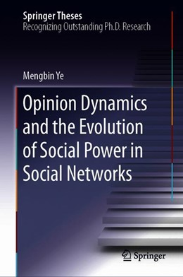 Abbildung von Ye | Opinion Dynamics and the Evolution of Social Power in Social Networks | 1st ed. 2019 | 2019
