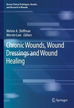 Abbildung von Shiffman / Low | Chronic Wounds, Wound Dressings and Wound Healing | 1. Auflage | 2020 | 6 | beck-shop.de