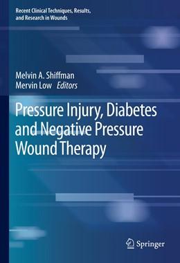 Abbildung von Shiffman / Low | Pressure Injury, Diabetes and Negative Pressure Wound Therapy | 1. Auflage | 2020 | 3 | beck-shop.de