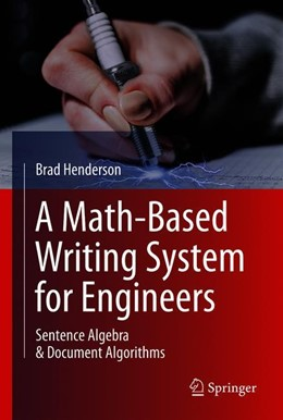 Abbildung von Henderson | A Math-Based Writing System for Engineers | 1. Auflage | 2019 | beck-shop.de