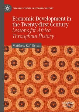 Abbildung von Ocran | Economic Development in the Twenty-first Century | 1st ed. 2019 | 2019 | Lessons for Africa Throughout ...