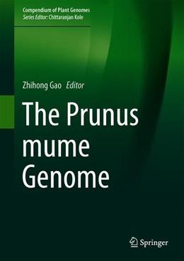 Abbildung von Gao | The Prunus mume Genome | 1st ed. 2019 | 2019
