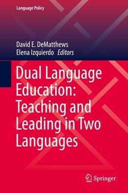 Abbildung von DeMatthews / Izquierdo | Dual Language Education: Teaching and Leading in Two Languages | 1. Auflage | 2019 | 18 | beck-shop.de