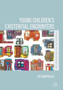 Abbildung von Simopoulou | Young Children's Existential Encounters | 1. Auflage | 2019 | beck-shop.de
