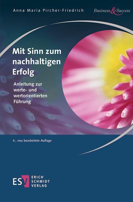Mit Sinn zum nachhaltigen Erfolg | Pircher-Friedrich | 4., neu bearbeitete Auflage 2019, 2019 | Buch (Cover)