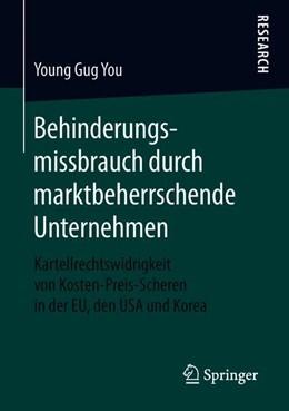 Abbildung von You | Behinderungsmissbrauch durch marktbeherrschende Unternehmen | 2019 | Kartellrechtswidrigkeit von Ko...