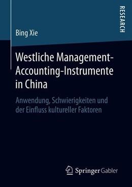 Abbildung von Xie   Westliche Management-Accounting-Instrumente in China   2019   Anwendung, Schwierigkeiten und...