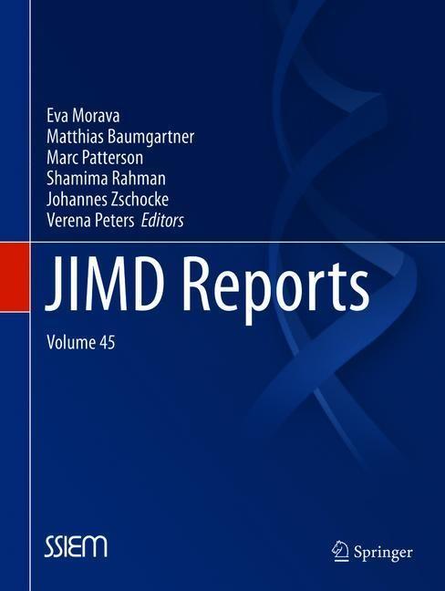 JIMD Reports, Volume 45   Morava / Baumgartner / Patterson / Rahman / Zschocke / Peters   1st ed. 2019, 2018   Buch (Cover)