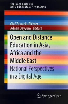 Abbildung von Zawacki-Richter / Qayyum | Open and Distance Education in Asia, Africa and the Middle East | 1st ed. 2019 | 2019 | National Perspectives in a Dig...