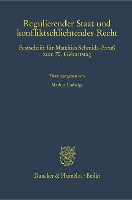 Abbildung von Ludwigs   Regulierender Staat und konfliktschlichtendes Recht   1. Auflage   2018   1389   beck-shop.de