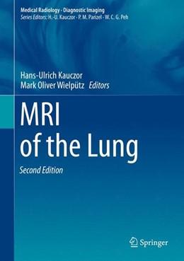 Abbildung von Kauczor / Wielpütz | MRI of the Lung | 2nd ed. 2018 | 2018