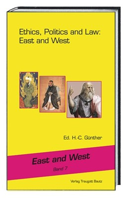 Abbildung von Günther | Ethics, Politics and Law: East and West | 1. Auflage | 2018 | beck-shop.de