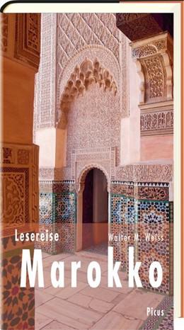 Abbildung von Weiss | Lesereise Marokko | umfassend überarbeitete Neuausgabe | 2019 | Im Labyrinth der Träume und Ba...