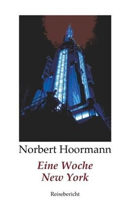 Abbildung von Hoormann   Eine Woche New York   2018   Reisebericht
