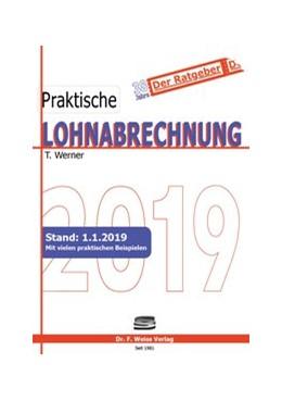 Abbildung von Werner | Praktische Lohnabrechnung 2019 | 2019