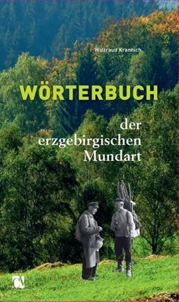 Abbildung von Krannich | Wörterbuch der erzgebirgischen Mundart | 1. Auflage | 2019 | beck-shop.de