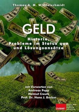 Abbildung von Windelschmidt   Geld   2018   Historie, Probleme im Status q...