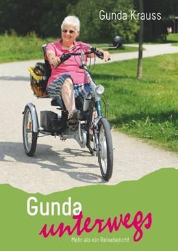 Abbildung von Krauss   Gunda unterwegs   2018   Mit Dreirad und Dackel durch D...