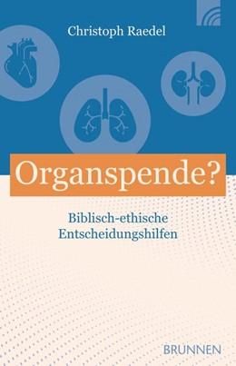 Abbildung von Raedel | Organspende? | 1. Auflage | 2019 | beck-shop.de