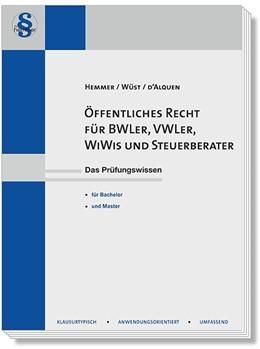 Abbildung von Hemmer / Wüst   Öffentliches Recht für BWLer, WiWis und Steuerberater   5. Auflage   2018   beck-shop.de