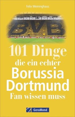 Abbildung von Meininghaus   101 Dinge, die ein echter Borussia-Dortmund-Fan wissen muss   2020