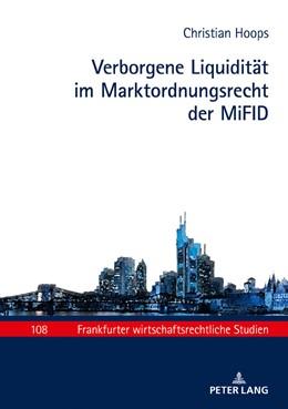 Abbildung von Hoops | Verborgene Liquidität im Marktordnungsrecht der MiFID | 2018