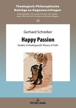 Abbildung von Schreiber   Happy Passion   2018   Studies in Kierkegaard's Theor...