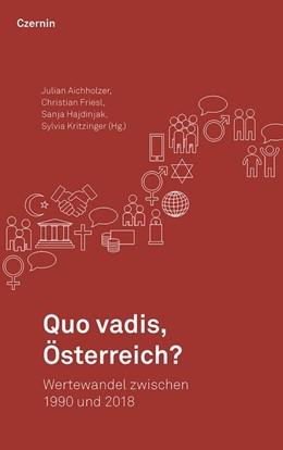 Abbildung von Aichholzer / Friesl / Hajdinjak / Kritzinger | Quo vadis, Österreich? | 2019 | Wertewandel zwischen 1990 und ...