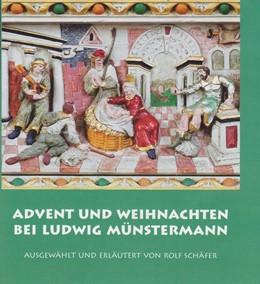 Abbildung von Schäfer | Advent und Weihnachten bei Ludwig Münstermann | 2018