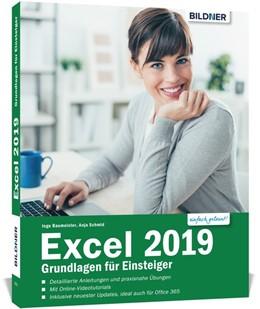 Abbildung von Schmid / Baumeister | Excel 2019 - Stufe 1: Grundlagen | 2019 | Leicht verständlich. Mit Übung...