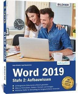 Abbildung von Schmid / Baumeister | Word 2019 - Stufe 2: Aufbauwissen | 2020 | Profiwissen für Anwender