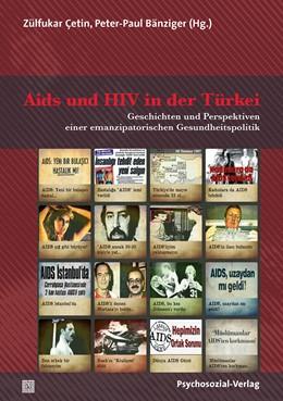 Abbildung von Çetin / Bänziger   Aids und HIV in der Türkei   2019   Geschichten und Perspektiven e...