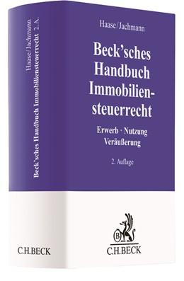Abbildung von Haase / Jachmann | Beck'sches Handbuch Immobiliensteuerrecht | 2. Auflage | 2020 | beck-shop.de
