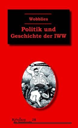Abbildung von Kuhn | Wobblies | 1. Auflage | 2019 | beck-shop.de