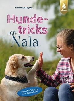 Abbildung von Spyrka   Hundetricks mit Nala   1. Auflage   2019   beck-shop.de