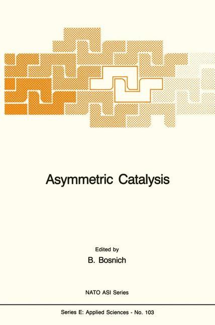 Asymmetric Catalysis | Bosnich, 1985 | Buch (Cover)