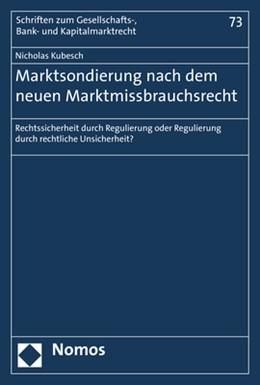 Abbildung von Kubesch   Marktsondierung nach dem neuen Marktmissbrauchsrecht   1. Auflage   2019   73   beck-shop.de