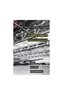 Abbildung von Albert Kahn's Industrial Architecture | 1. Auflage | 2019 | beck-shop.de