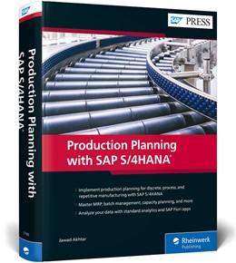 Abbildung von Akhtar | Production Planning with SAP S/4HANA | 1. Auflage | 2019 | beck-shop.de