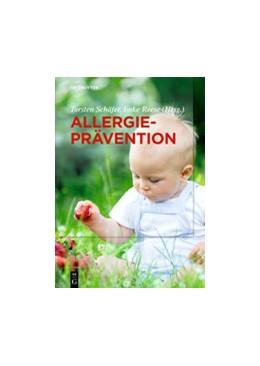 Abbildung von Schäfer / Reese | Allergieprävention | 1. Auflage | 2020 | beck-shop.de