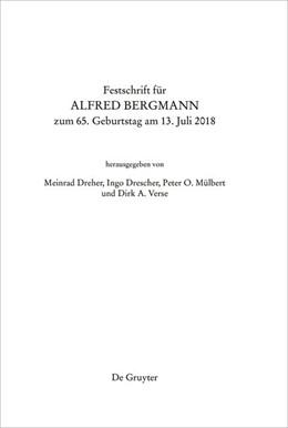 Abbildung von Dreher / Mülbert / Verse / Drescher | Festschrift für Alfred Bergmann zum 65. Geburtstag am 13. Juli 2018 | 2018